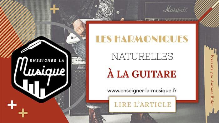 Les Harmoniques Naturelles À La Guitare - Enseigner La Musique