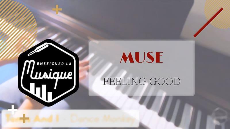 """Image de lien YouTube pour Feeling Good de Muse pour l'article """"Le Mode mineur : Partie 1 : La gamme mineure naturelle"""""""
