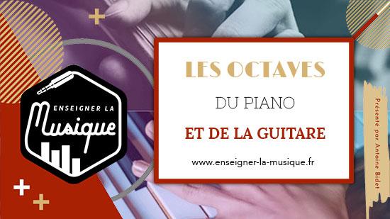 Les Octaves Du Piano Et De La Guitare 🎸🎹