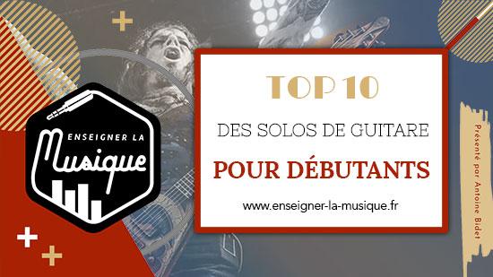 Top 10 Des Solos De Guitare Pour Débutants 🎸