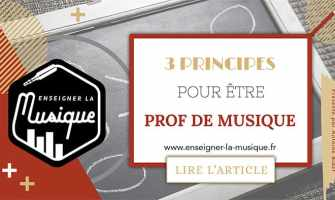 3 Principes Pour Devenir Professeur De Musique - Enseigner La Musique