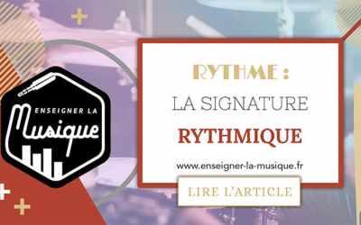 La Signature Rythmique 🥁
