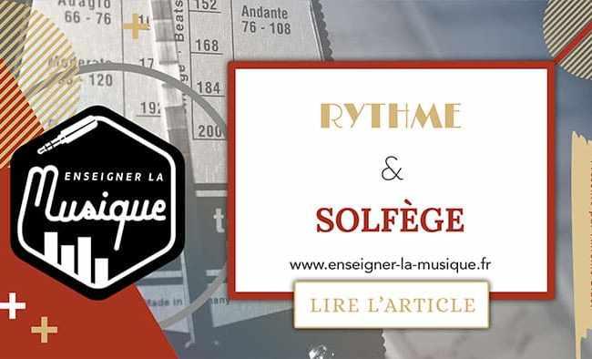 Rythme Et Solfège - Enseigner La Musique