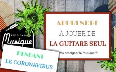 Apprendre À Jouer De La Guitare Seul 🎸 Pendant Le Coronavirus