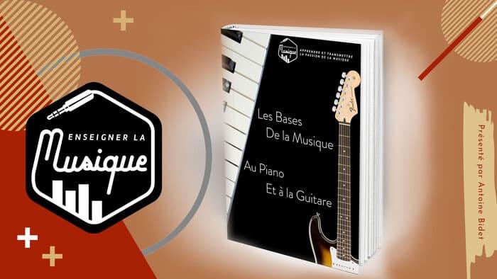 Bonus 5 - Les Bases de la Musique Au Piano Et À La Guitare