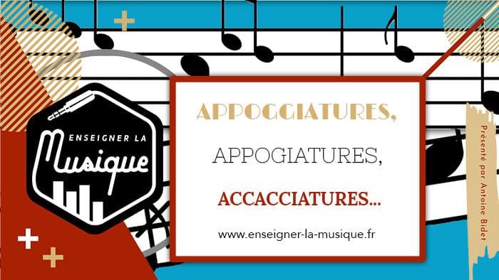 L'appogiature en musique - Enseigner La Musique
