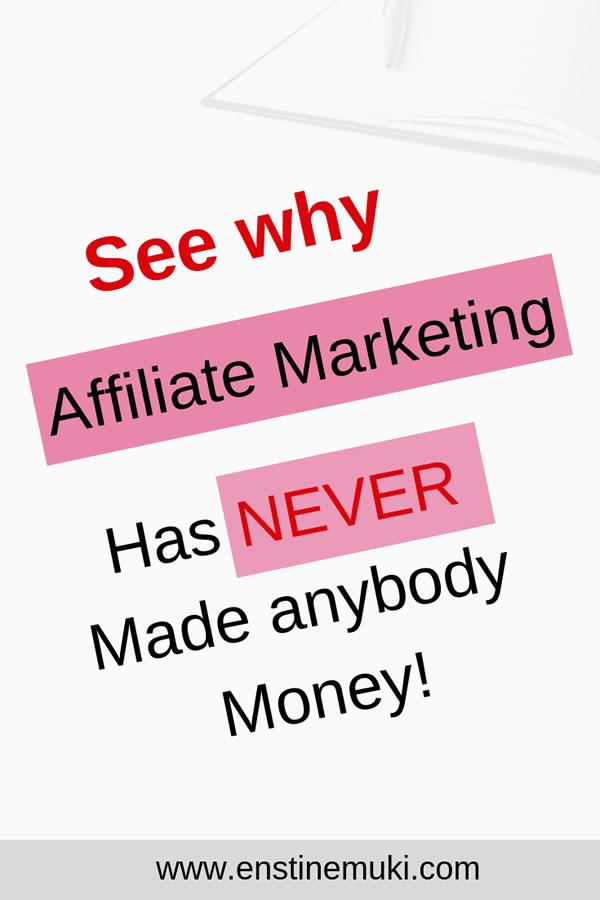 affiliate marketing does not make money