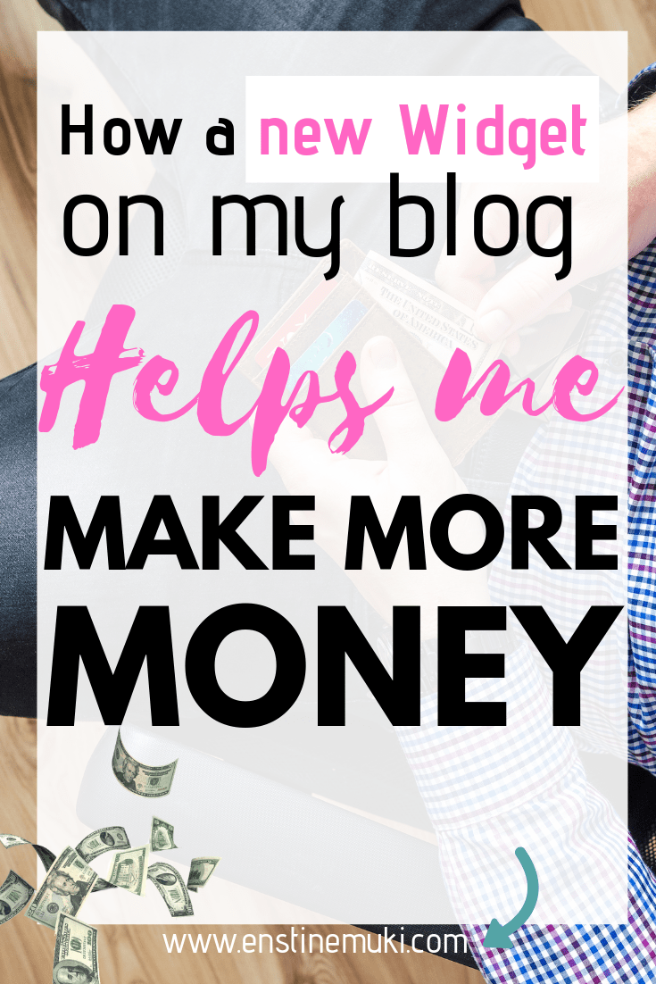 How a new Widget on my blog helps me make more money blogging
