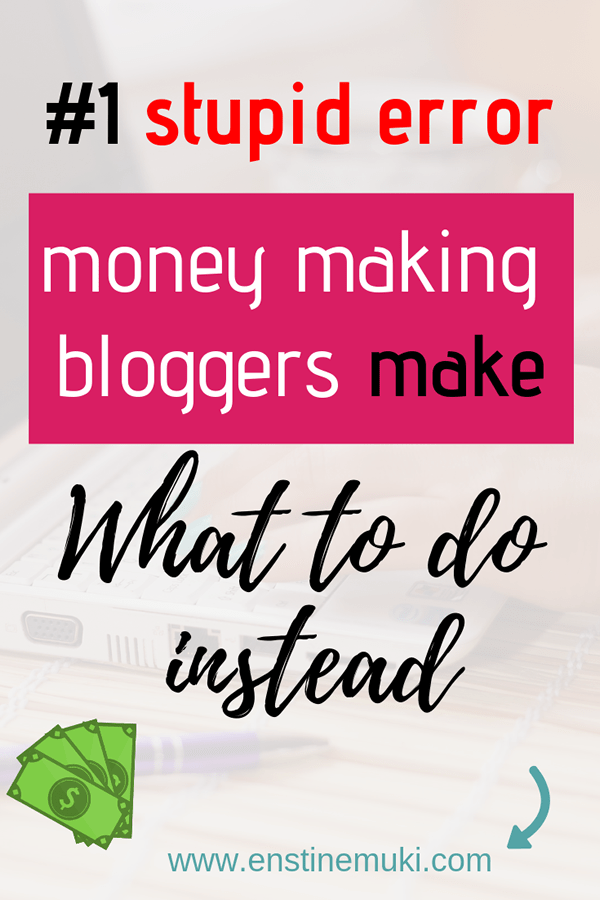 Fatal error money making bloggers are making that is costing them money. This is how to correct the error and make more money