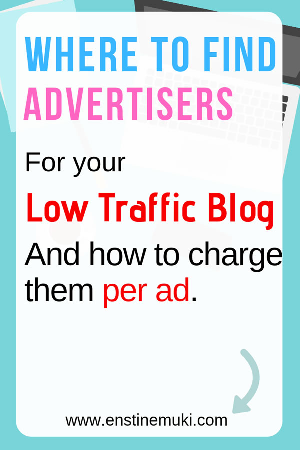 How to make money on your blog with direct advertising #advertising and where to find advertisers with money to spend on blogs with LOW Traffic on on new blogs