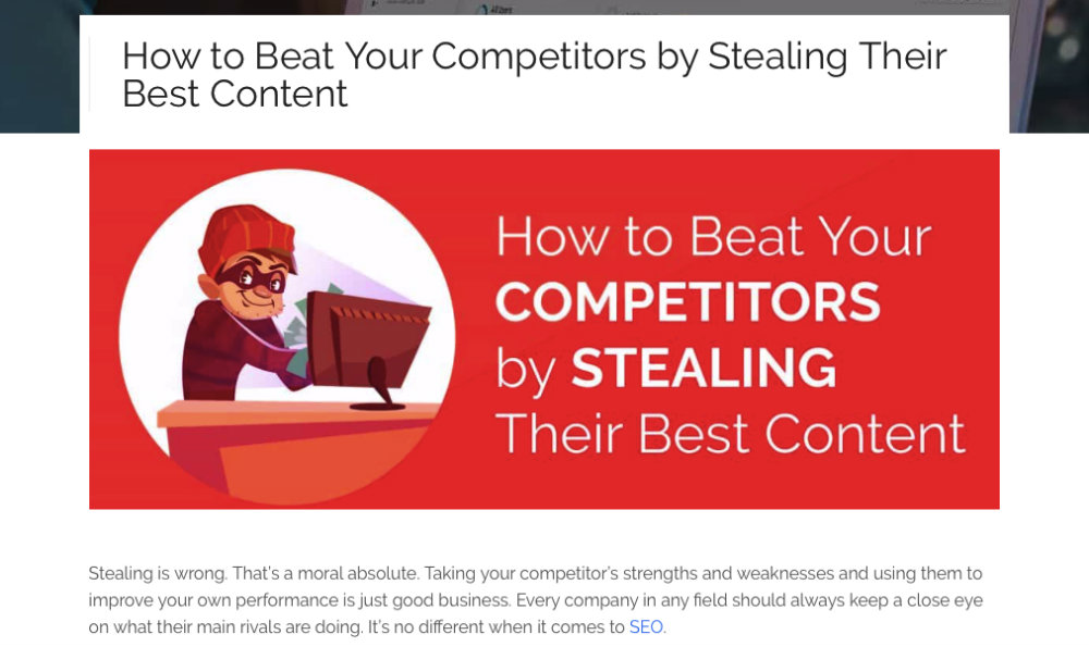 how to beat competitors by stealing content