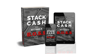 Stack Cash and Become a BOSS playbook