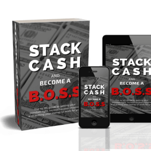 Stack Cash and Become a B.O.S.S playbook