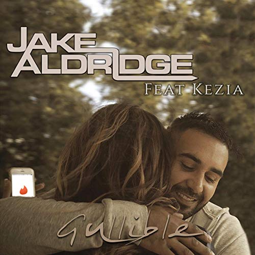 Jake Aldridge Gullible COVER