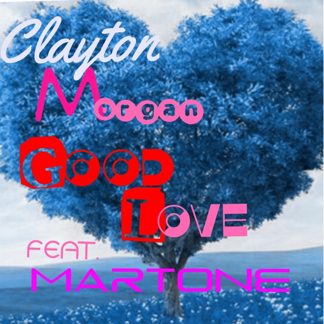 Clayton Morgan Good Love COVER