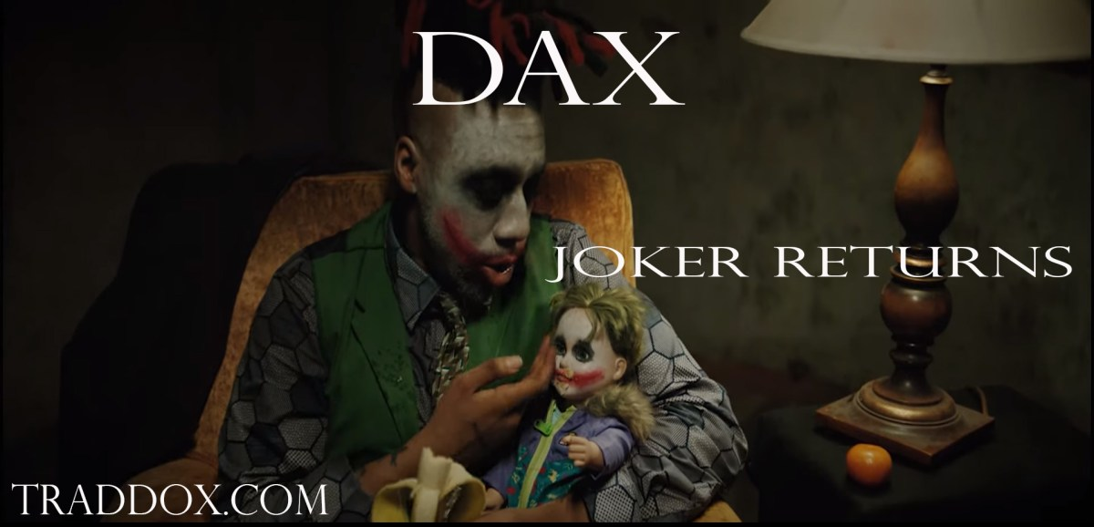 Dax - Joker Returns Music Video