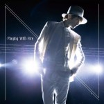 Nissy(西島隆弘) New Single「Playin With Fire」iTunesにて配信開始!!!