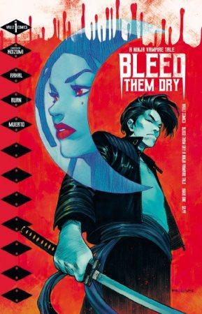 メ~テレとロウタスがタッグを組んで全米進出!オリジナルIP 『忍者ヴァンパイア』、アメリカンコミック「Bleed Them Dry」として6月24日に全米で販売開始!ハリウッド映画化も視野に。