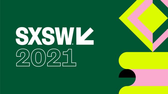 SXSW2021で世界に発信しよう!SXSW PanelPicker®ならびにFilm Festivalの公募が10月6日からスタート!