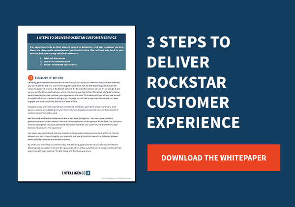 3 Steps to Deliver Rockstar Customer Experience – Entelligence IT