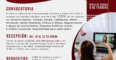 CONVOCA EL AYUNTAMIENTO DE CUAUTLANCINGO,  A INSCRIBIRSE AL PROGRAMA DE BECAS AL 100% PARA TALLERES CULTURALES EN LÍNEA