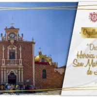 SAN MARTÍN TEXMELUCAN ES DECLARADA CIUDAD HEROICA POR EL CONGRESO DE PUEBLA