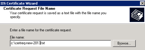 Specify the certificate request file name