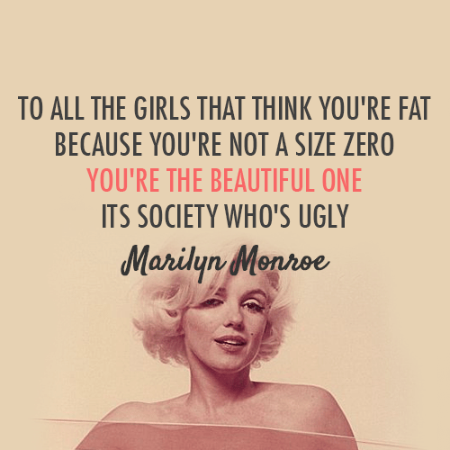 quote for girls by marilyn monroe