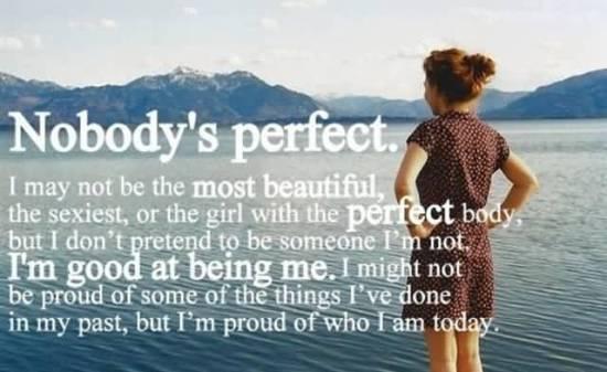 no body's perfect