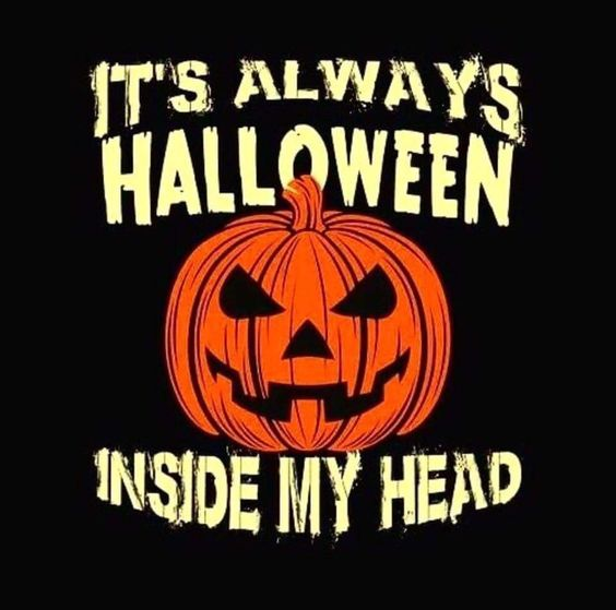 it's always halloween inside my head