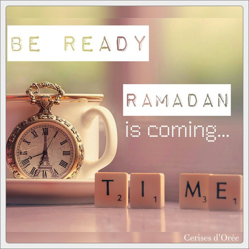 be ready ramadan is coming