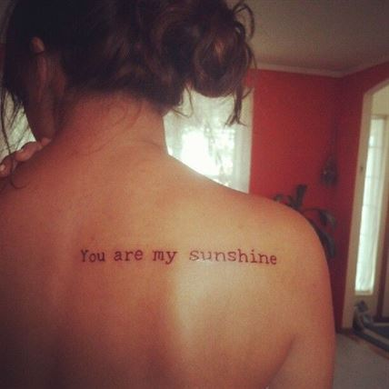 tattoo you are my sunshine