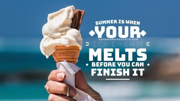 summer ice cream quotes