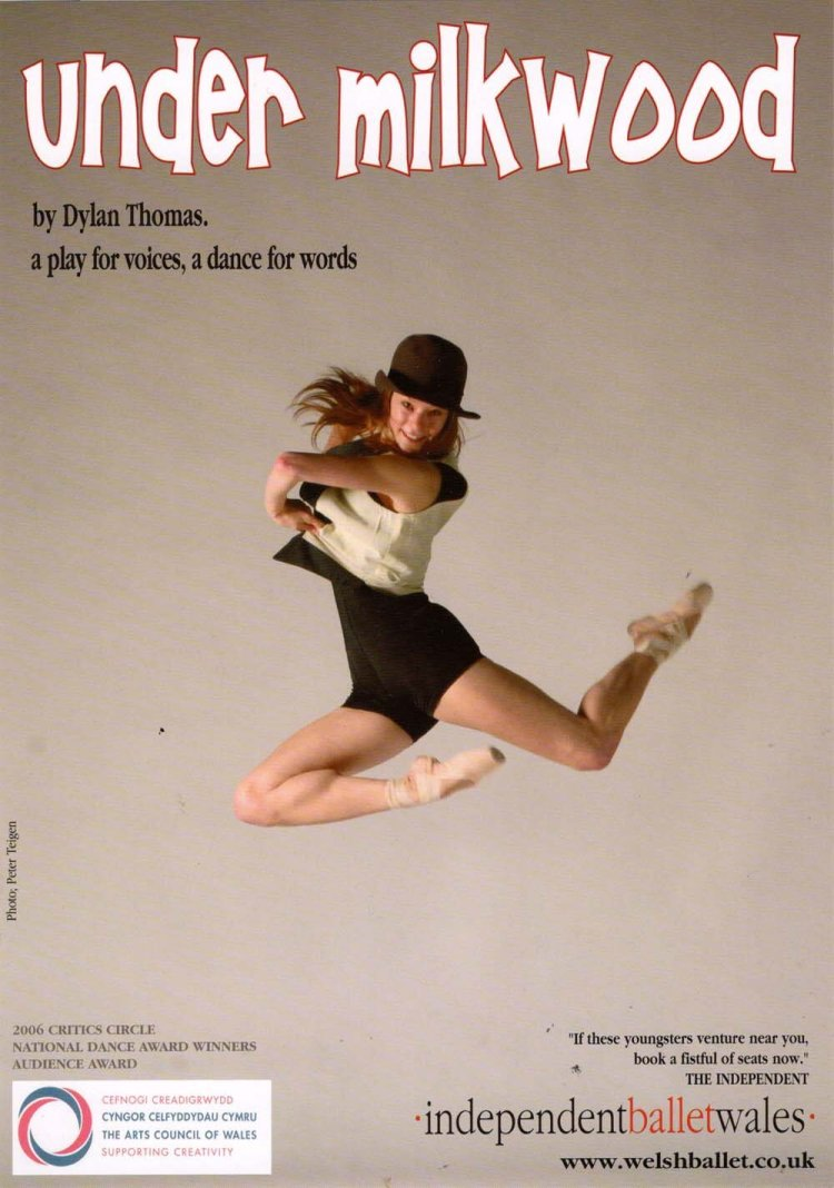 Independent Ballet Wales played Dylan Thomas,  Under Milk Wood  at Newport's Riverfront Theatre in 2008