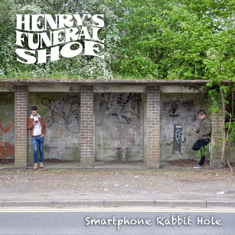"""Henry's Funeral Shoe have announced their brand-new album """" Smart Phone Rabbit Hole """" due for release on 20th September 2019"""
