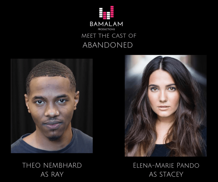 Actors Theo Nembhard and Elena-Marie Pando star in Bamalam Productions audio presentation of Matthew Fisher's play Abandoned, available to listen via iTunes and Spotify from July 2019.
