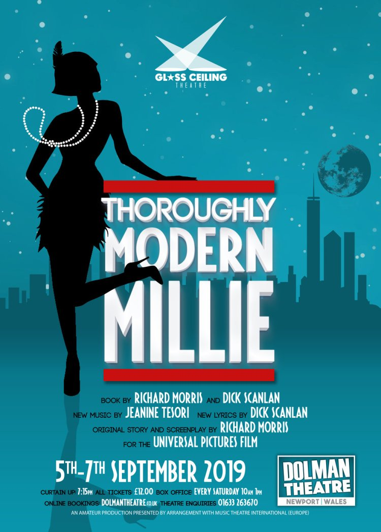 Glass Ceiling Theatre will present Thoroughly Modern Millie at Newport's Dolman Theatre from 5th – 7th September, 2019