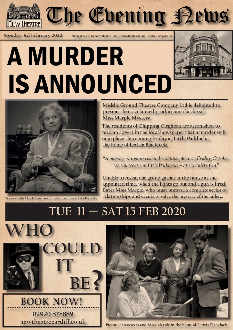A Murder Is Announced  runs from Tuesday 11 February 2020 to Saturday 15th February 2020 at Cardiff's New Theatre.