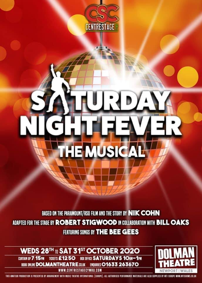 Centrestage Cymru will present Saturday Night Fever at Newport's Dolman Theatre from October 28-31, 2020.
