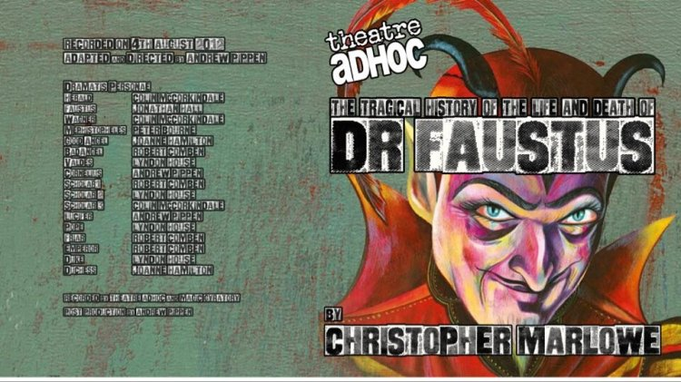 Doctor Faustus by Christopher Marlowe as performed by Theatre AdHoc is available to listen via Soundcloud