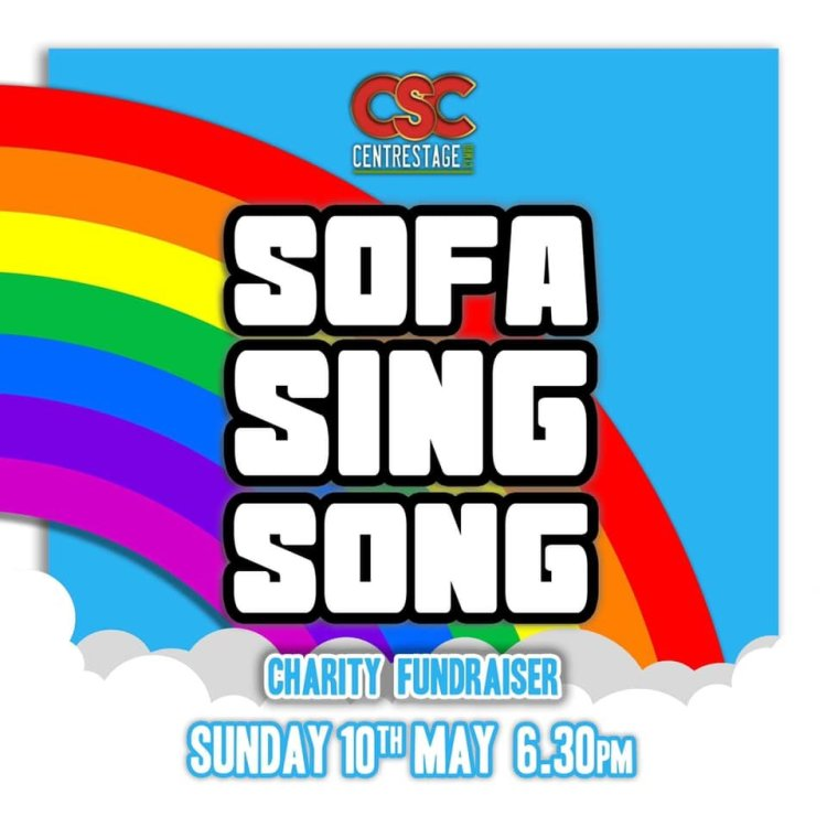 Centrestage Cymru presented their first Sofa Sing Song on May 10, 2020