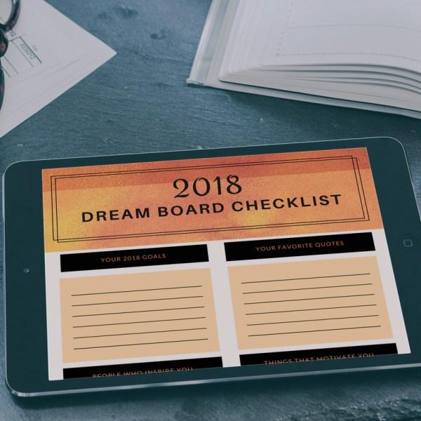 2018 Dream Board checklist