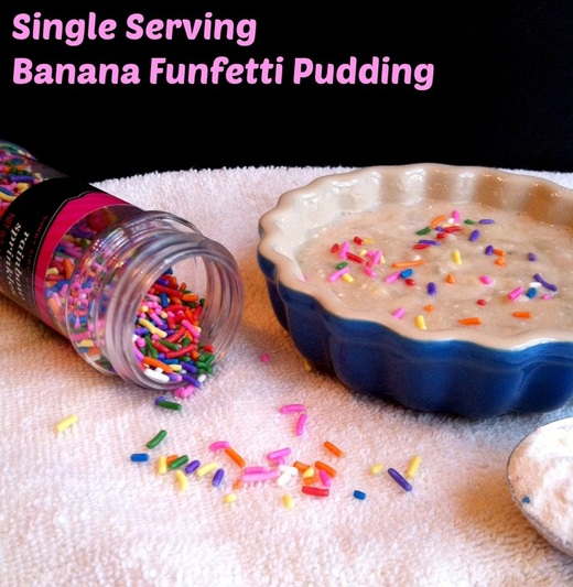 Single serving banana funfetti pudding; Enticing Healthy Eating