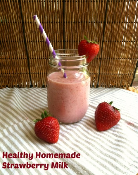 Healthy homemade strawberry milk; Enticing Healthy Eating