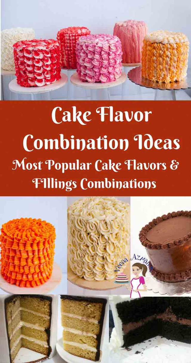 Birthday Cake Flavor Ideas Cake Flavor Combinations Aka Best Cake Filling And Frosting