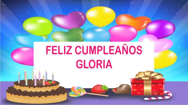 Happy Birthday Gloria Cake Gloria Wishes Mensajes Happy Birthday Youtube