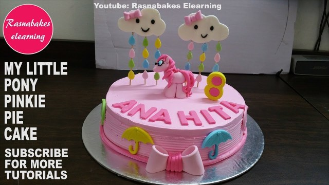My Little Pony Birthday Cake Ideas How To Make My Little Pony 3d Pinkie Pie Girls Happy Birthday Cake