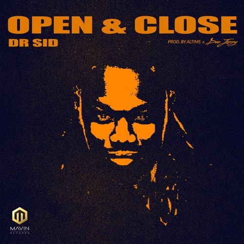 MUSIC : Dr Sid – Open & Close