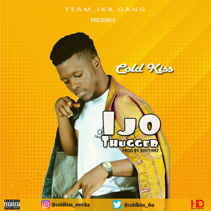 Music + Video : Coldkiss - Ijo Thugger