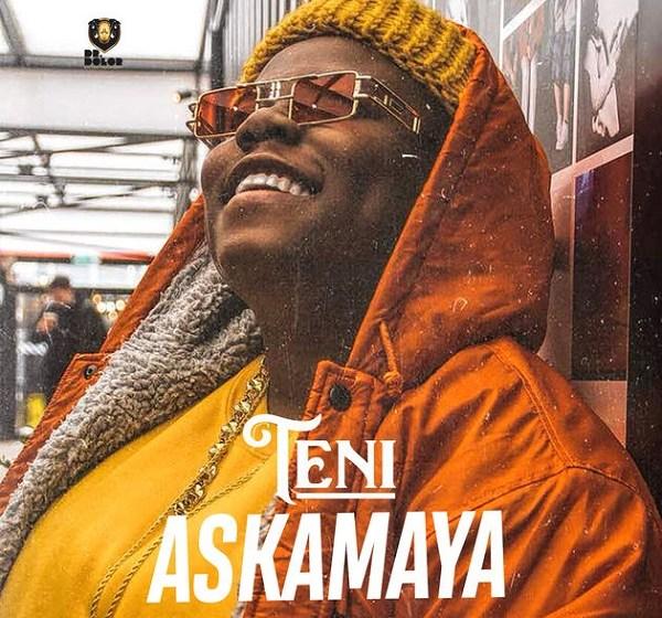 MUSIC : Teni – Askamaya